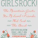 Boys Rock 4 Girls Rock w/ Mountain Goats & MORE!