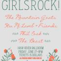 Boys Rock 4 Girls Rock w/ Mountain Goats & MORE!